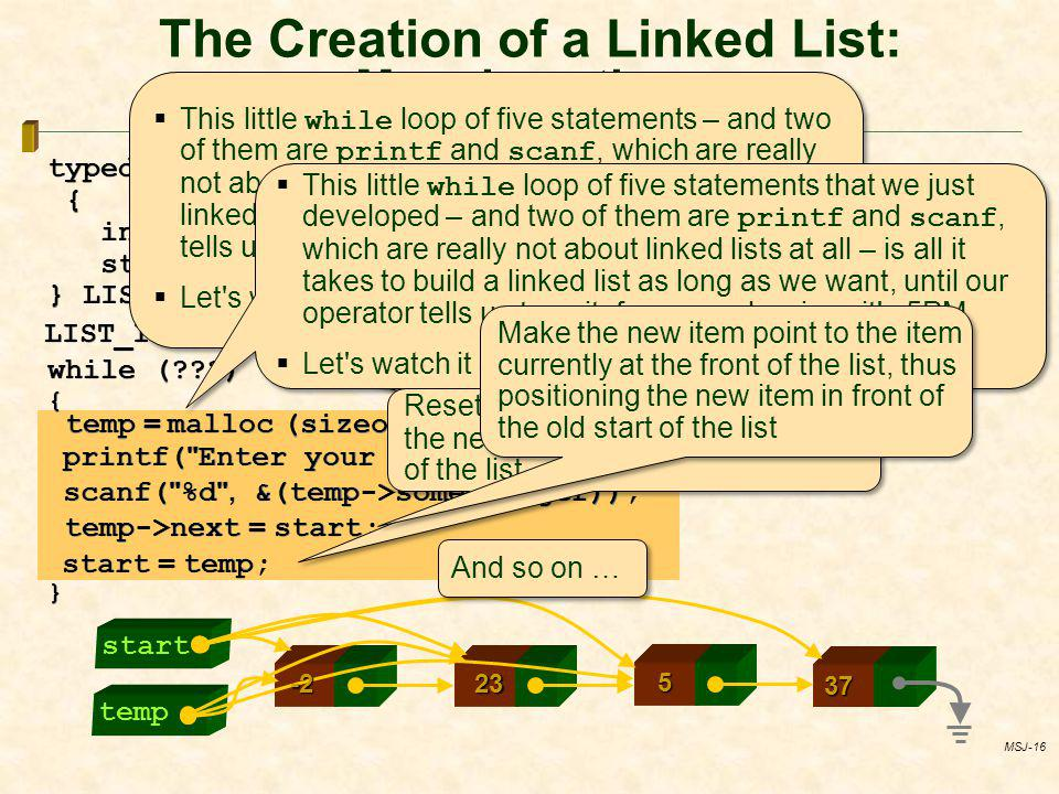 The Creation of a Linked List: More Insertions
