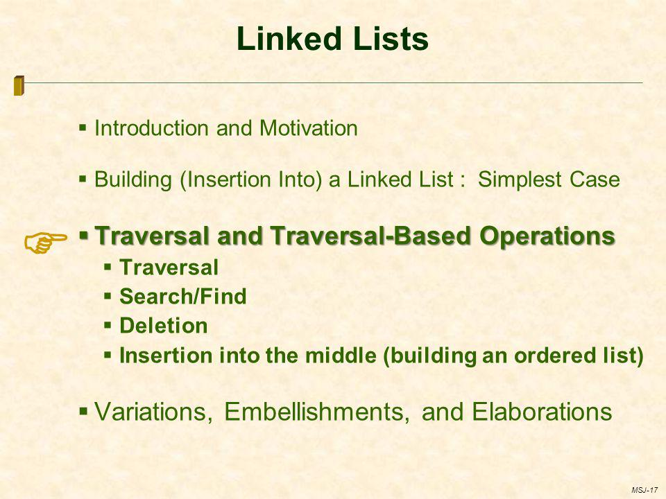  Linked Lists Traversal and Traversal-Based Operations