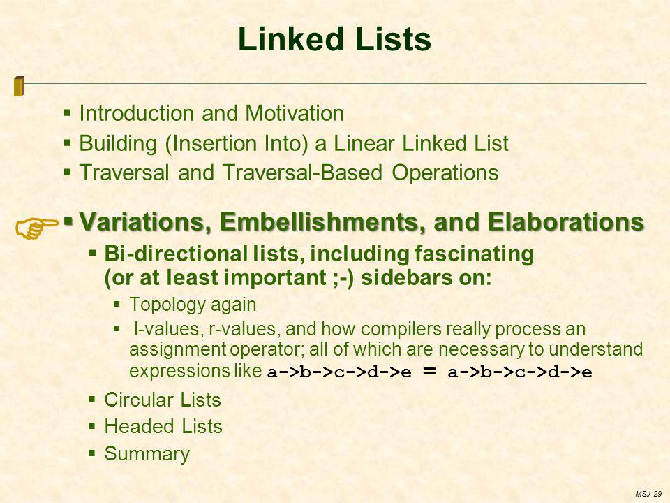  Linked Lists Variations, Embellishments, and Elaborations