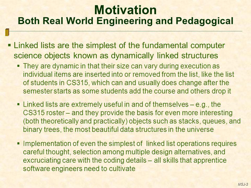 Motivation Both Real World Engineering and Pedagogical