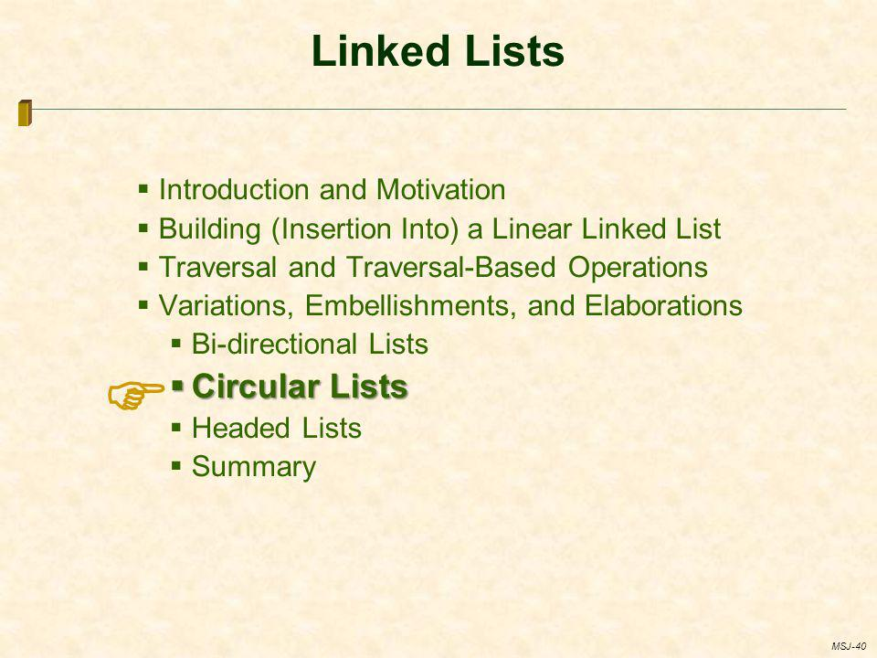  Linked Lists Circular Lists Introduction and Motivation