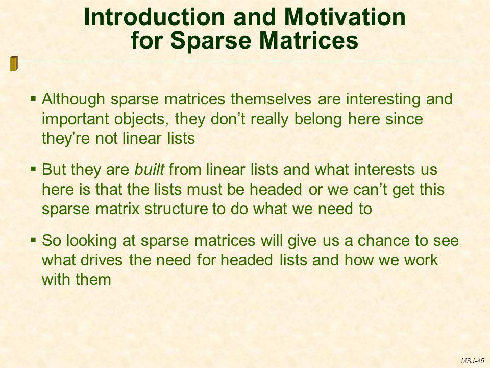 Introduction and Motivation for Sparse Matrices