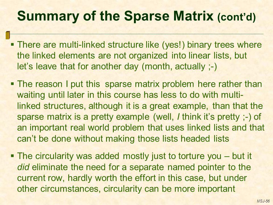 Summary of the Sparse Matrix (cont'd)