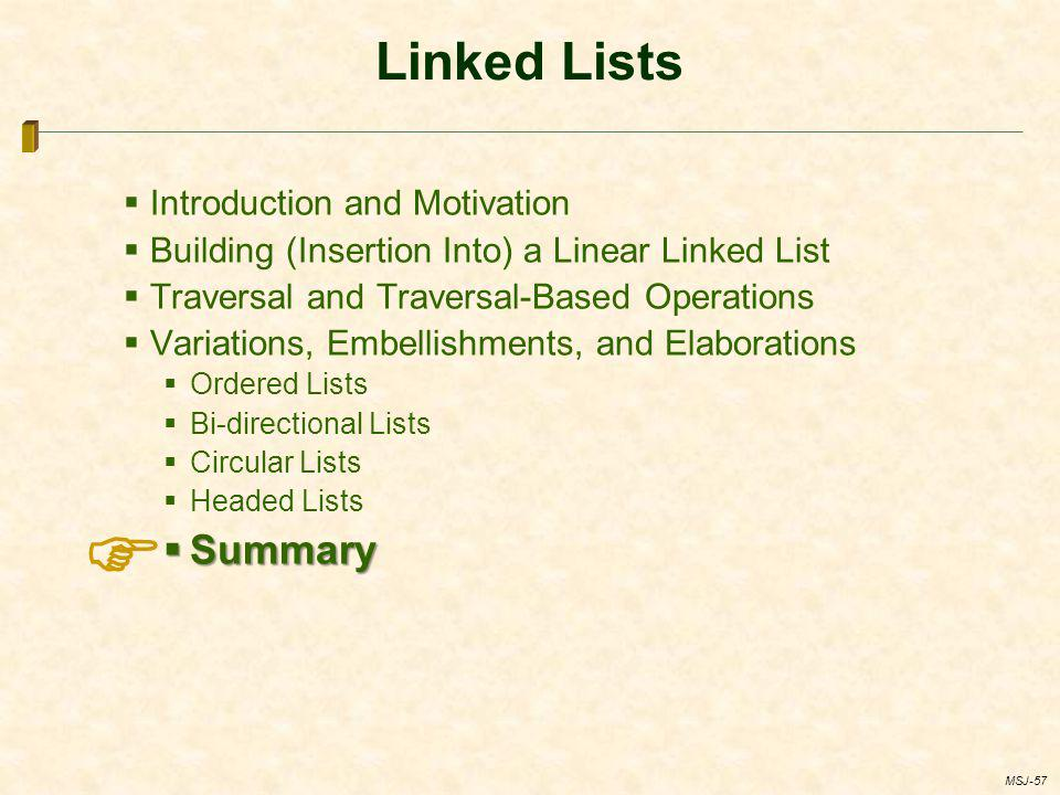  Linked Lists Summary Introduction and Motivation