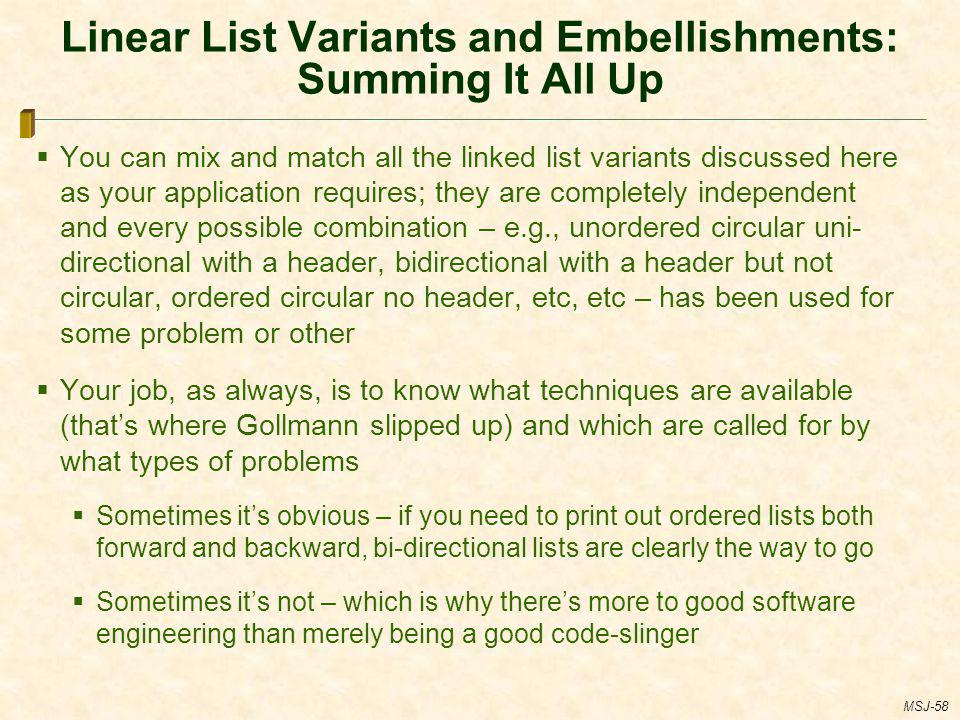 Linear List Variants and Embellishments: Summing It All Up