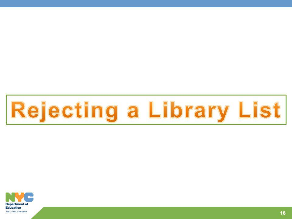 Rejecting a Library List
