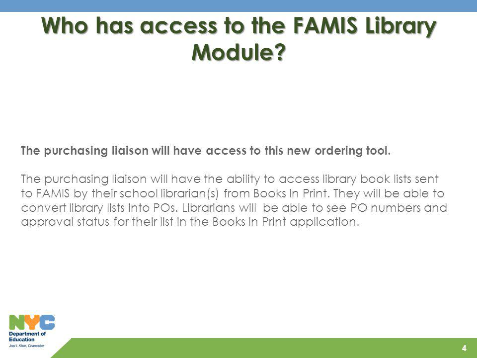 Who has access to the FAMIS Library Module