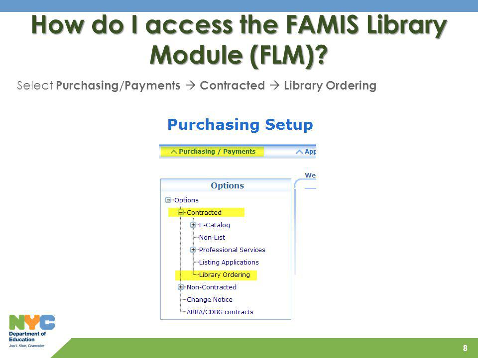 How do I access the FAMIS Library Module (FLM)