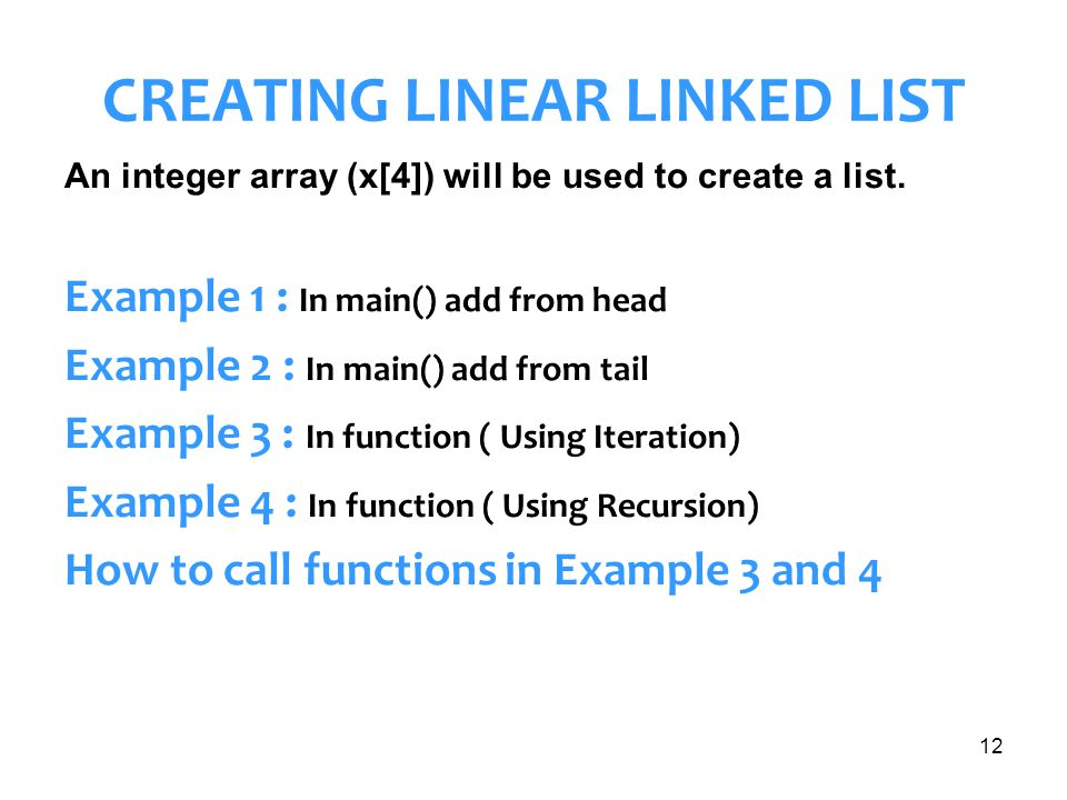 CREATING LINEAR LINKED LIST