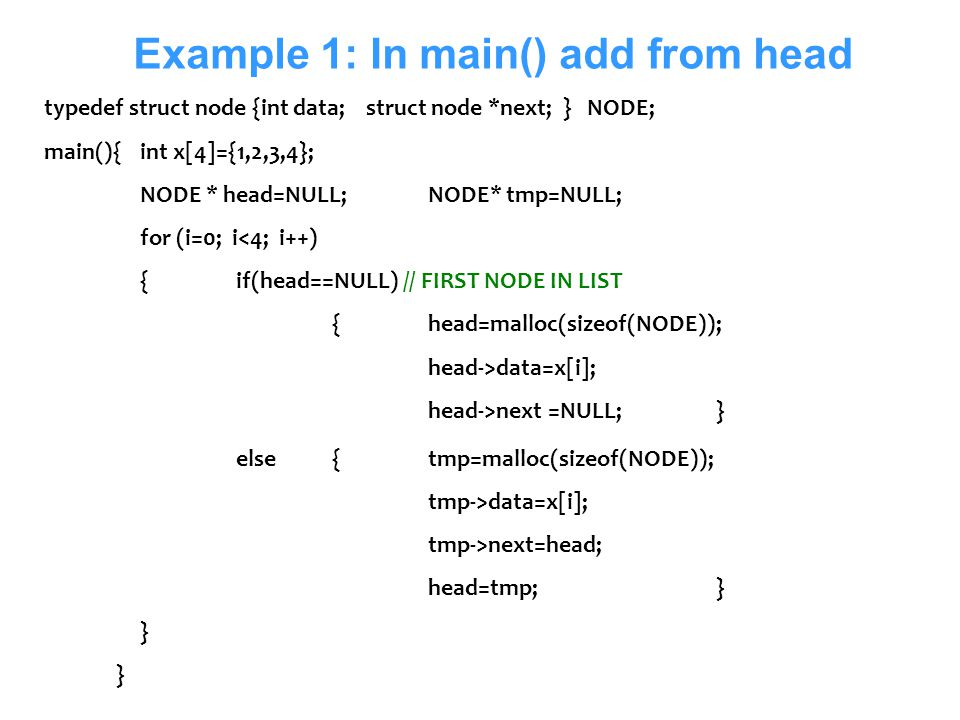 Example 1: In main() add from head