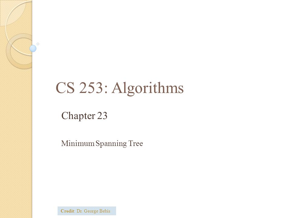 Chapter 23 Minimum Spanning Tree