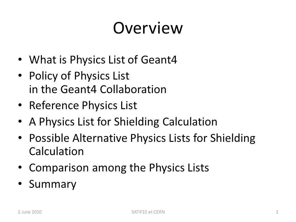 Overview What is Physics List of Geant4