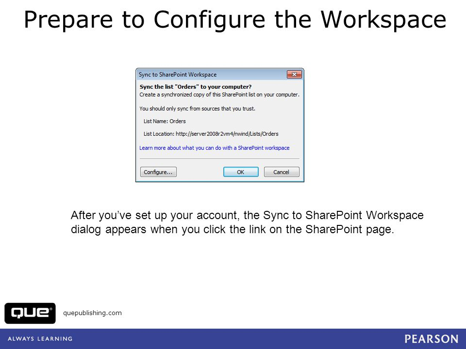 Prepare to Configure the Workspace