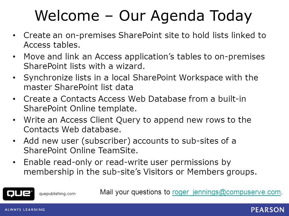 Welcome – Our Agenda Today