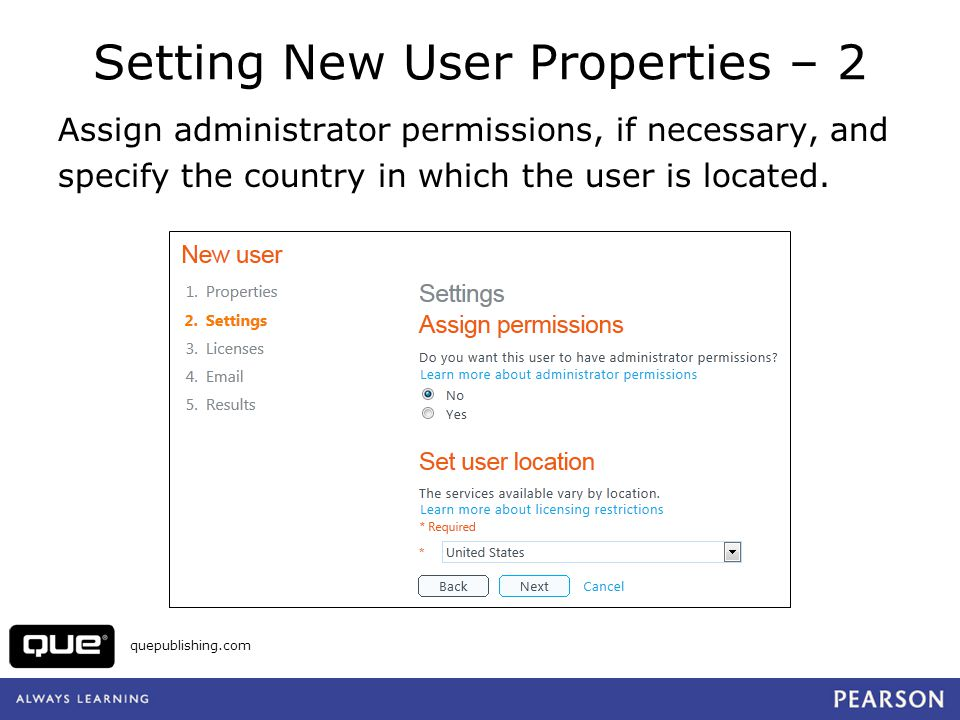 Setting New User Properties – 2