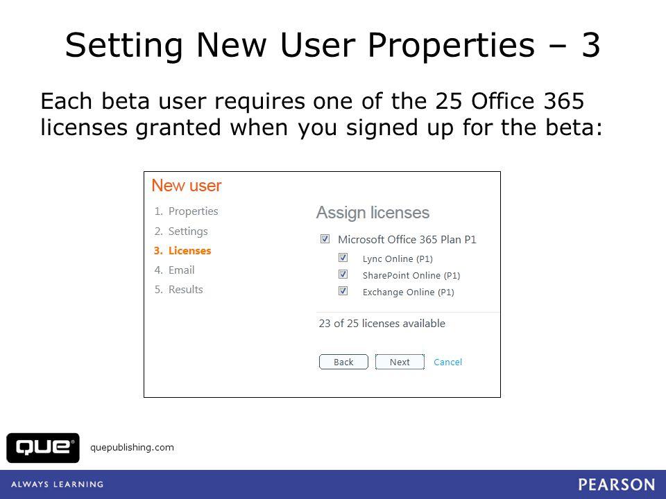 Setting New User Properties – 3