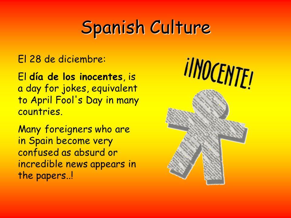 Spanish Culture El 28 de diciembre: