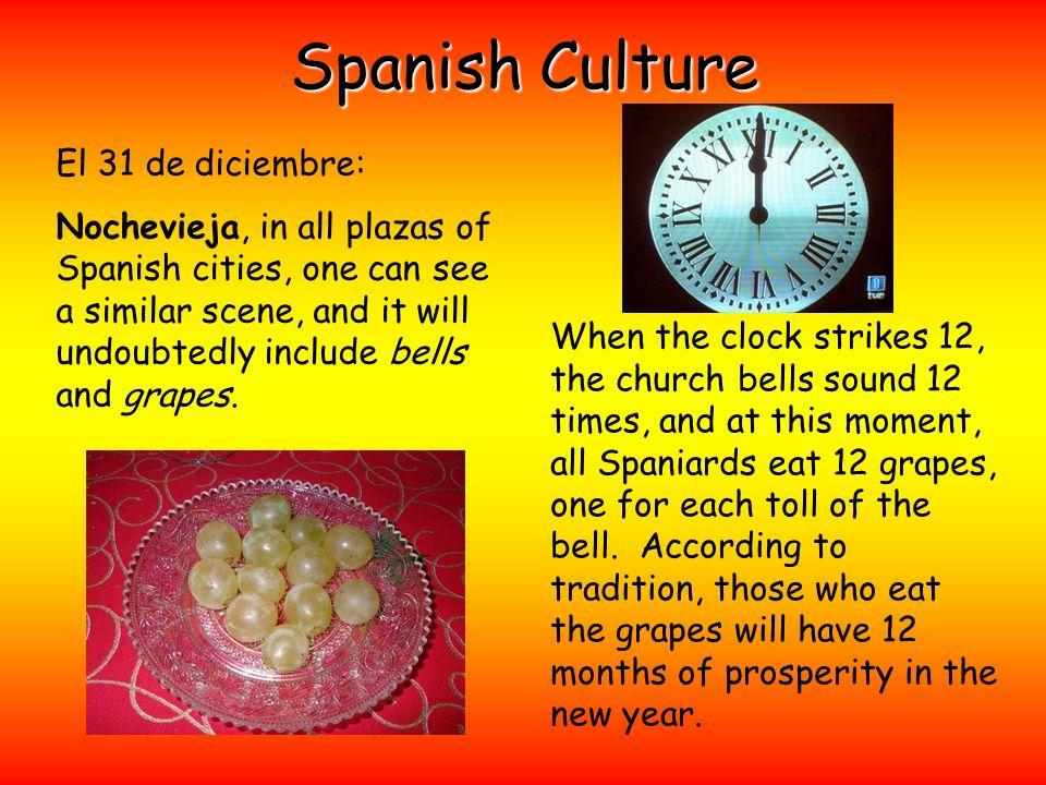 Spanish Culture El 31 de diciembre: