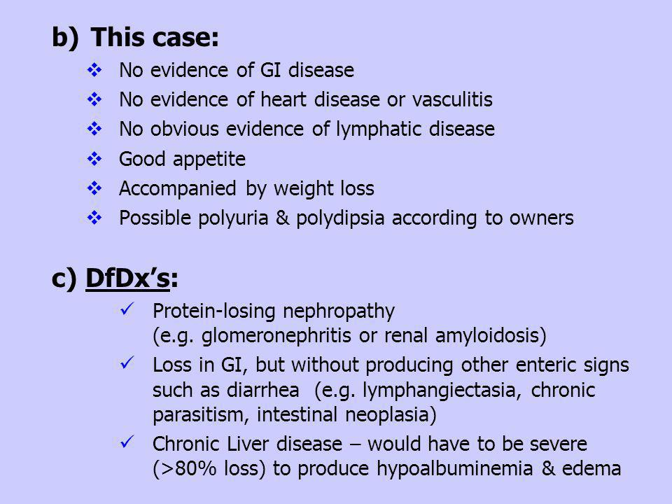 This case: DfDx's: No evidence of GI disease