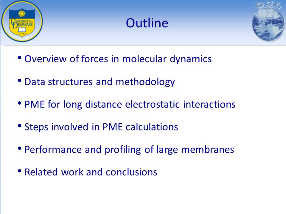 Outline Overview of forces in molecular dynamics