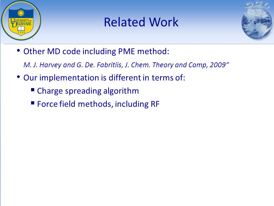 Related Work Other MD code including PME method: