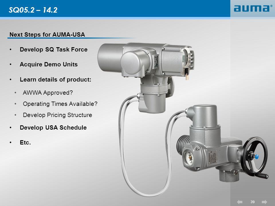 SQ05.2 – 14.2 Next Steps for AUMA-USA Develop SQ Task Force