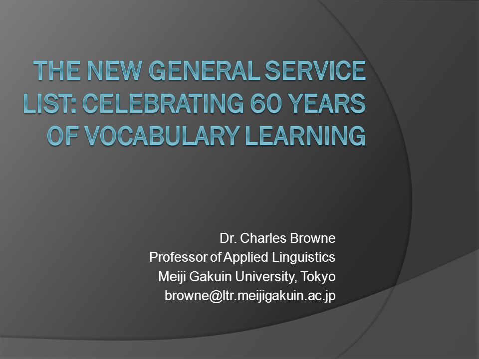 The New General Service List: Celebrating 60 years of Vocabulary Learning