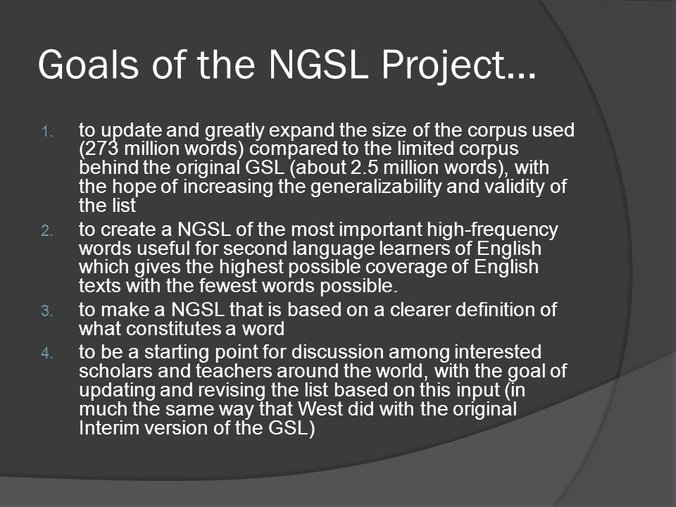 Goals of the NGSL Project…
