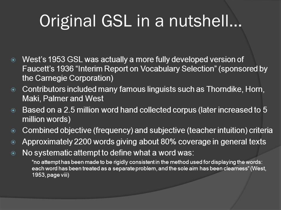 Original GSL in a nutshell…