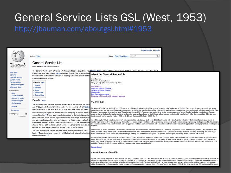 General Service Lists GSL (West, 1953) http://jbauman. com/aboutgsl