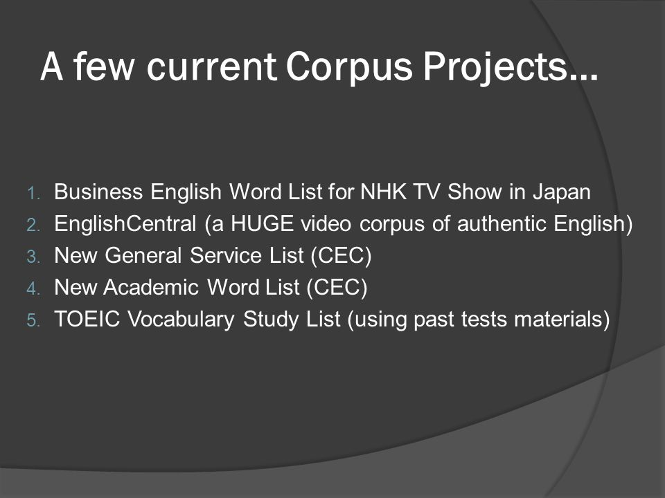 A few current Corpus Projects…