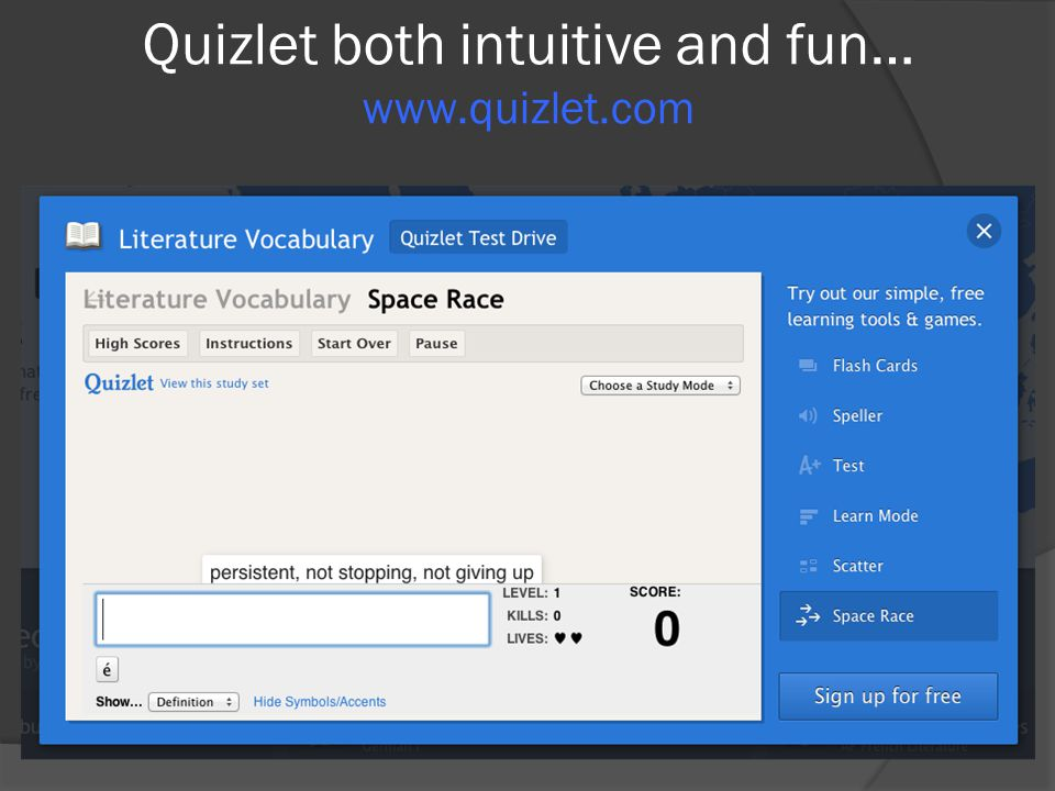 Quizlet both intuitive and fun… www.quizlet.com