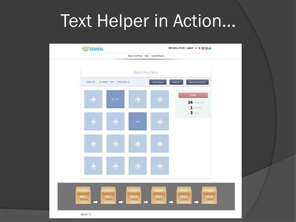 Text Helper in Action…