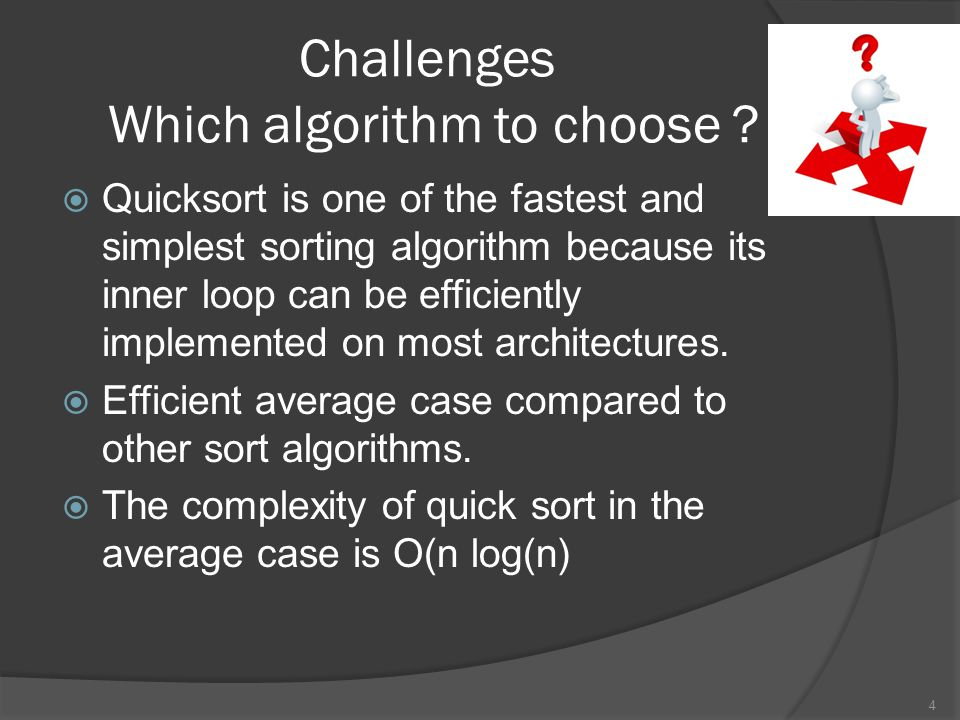 Challenges Which algorithm to choose