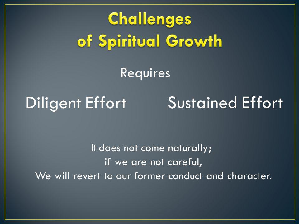 Challenges of Spiritual Growth