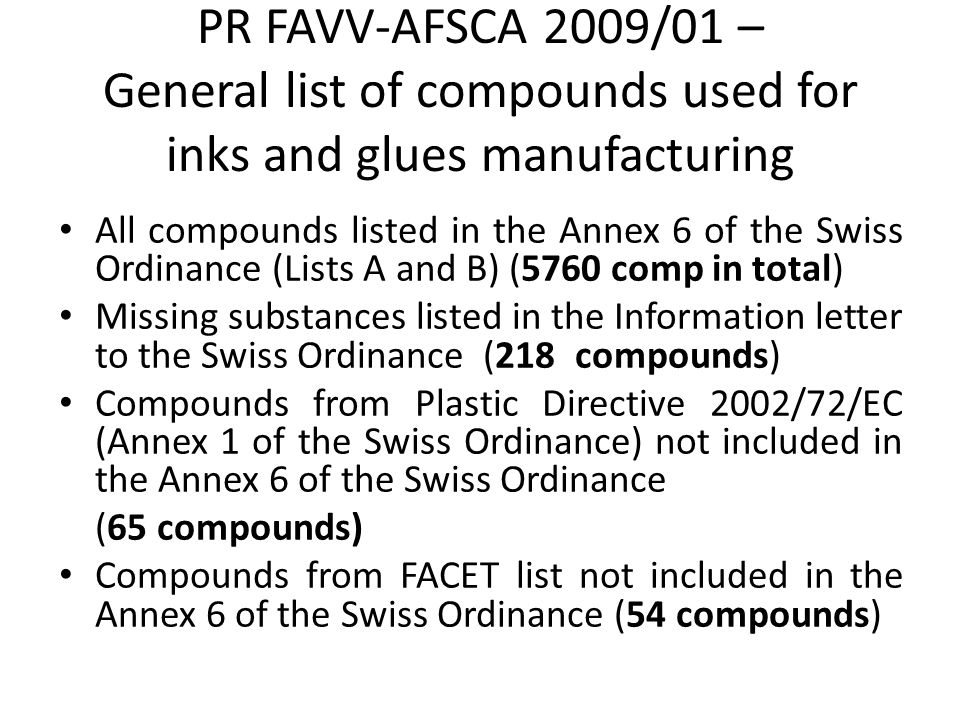 PR FAVV-AFSCA 2009/01 – General list of compounds used for inks and glues manufacturing