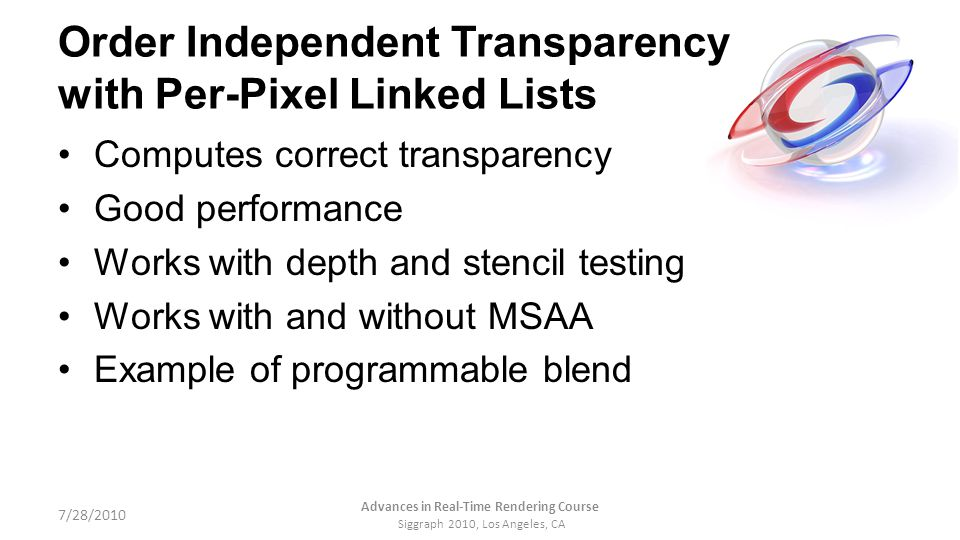 Order Independent Transparency with Per-Pixel Linked Lists
