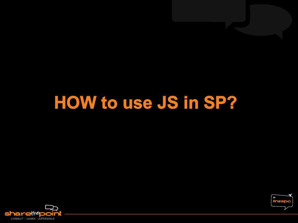 HOW to use JS in SP