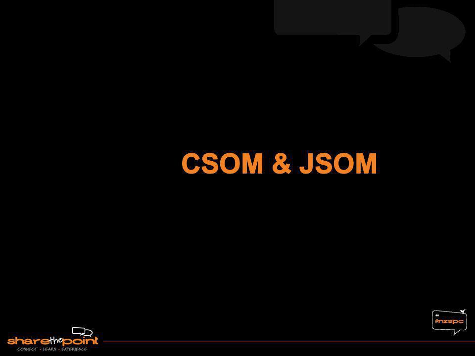 CSOM & JSOM