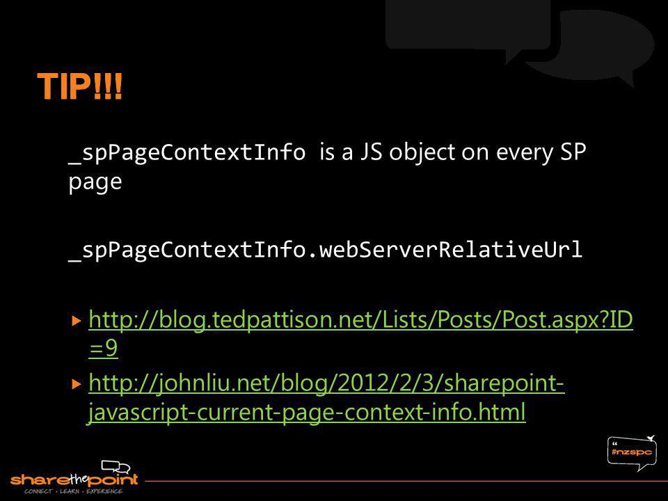 TIP!!! _spPageContextInfo is a JS object on every SP page