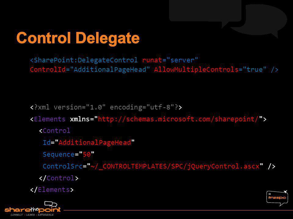 Control Delegate <SharePoint:DelegateControl runat= server ControlId= AdditionalPageHead AllowMultipleControls= true />