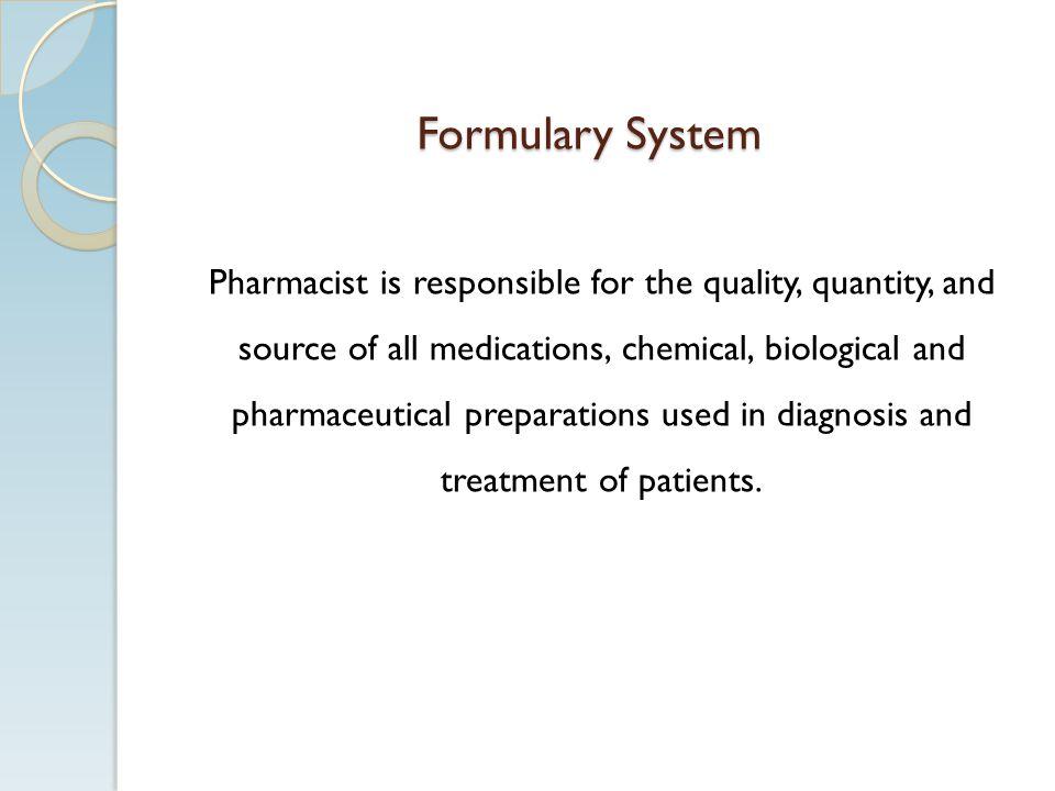 Formulary System