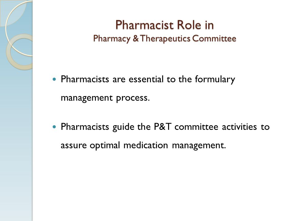 Pharmacist Role in Pharmacy & Therapeutics Committee