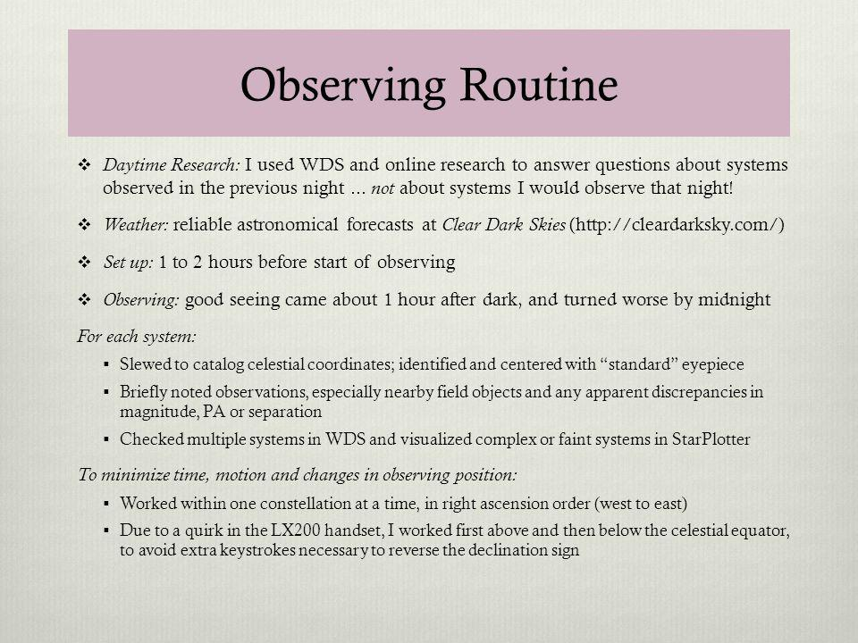 Observing Routine
