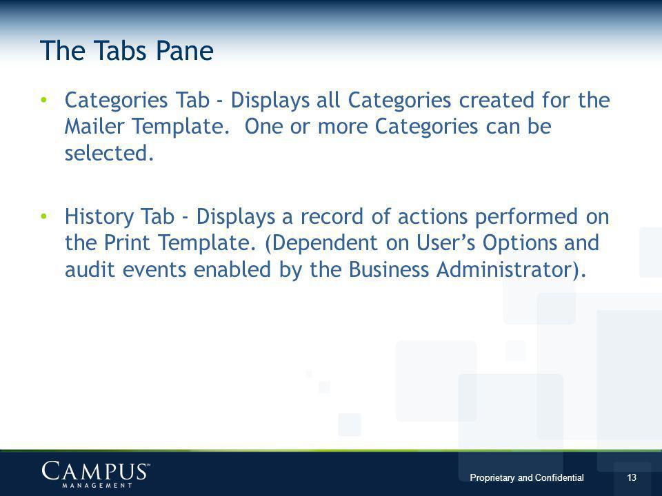 The Tabs Pane Categories Tab - Displays all Categories created for the Mailer Template. One or more Categories can be selected.