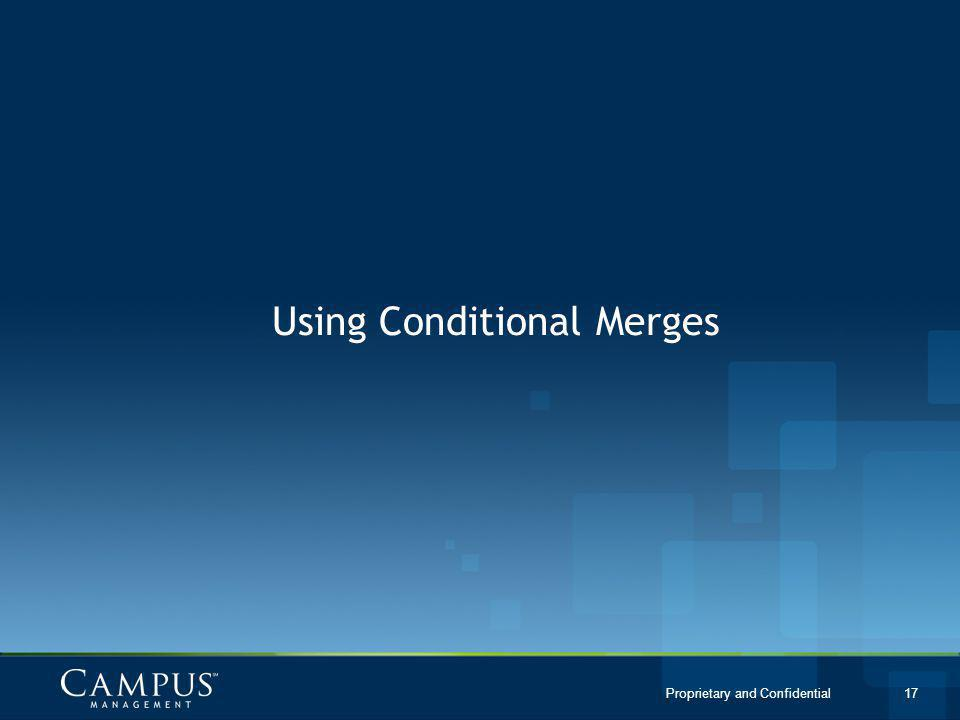 Using Conditional Merges
