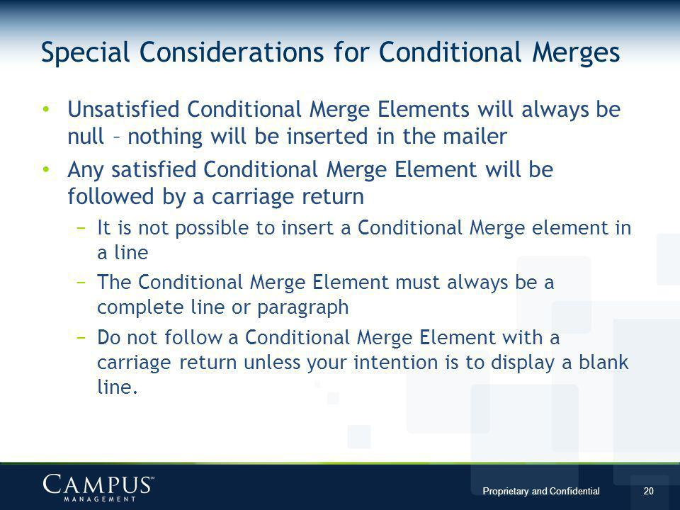 Special Considerations for Conditional Merges