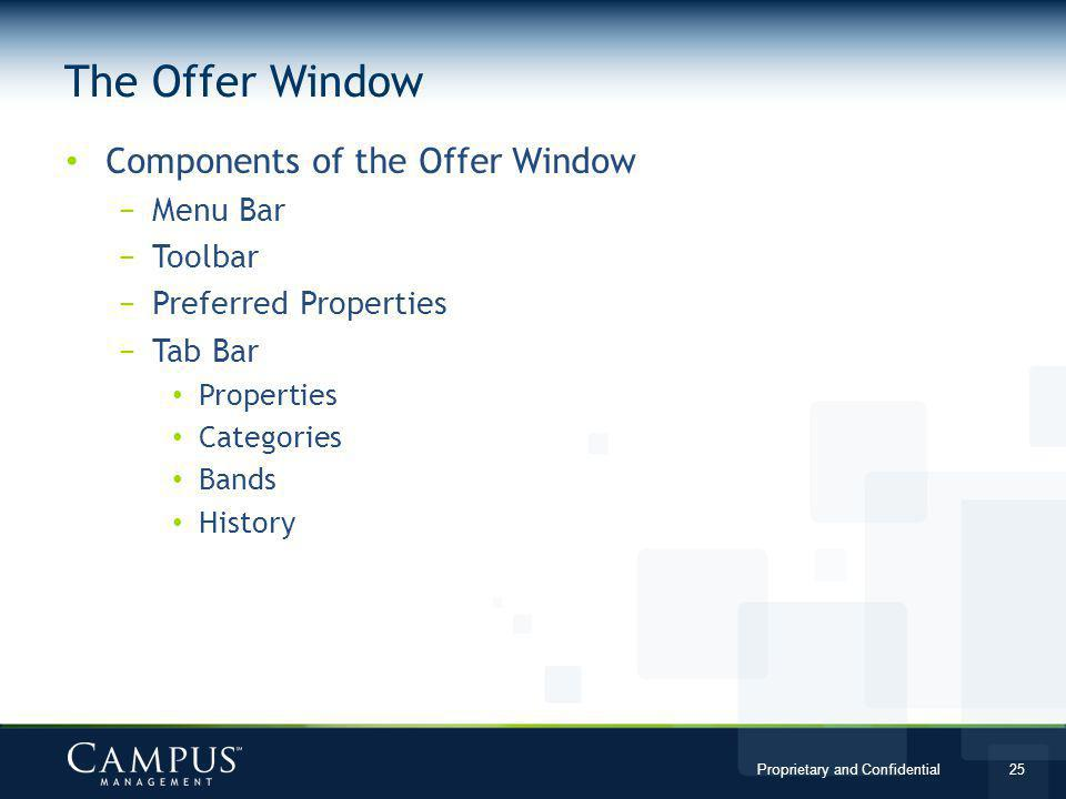 The Offer Window Components of the Offer Window Menu Bar Toolbar
