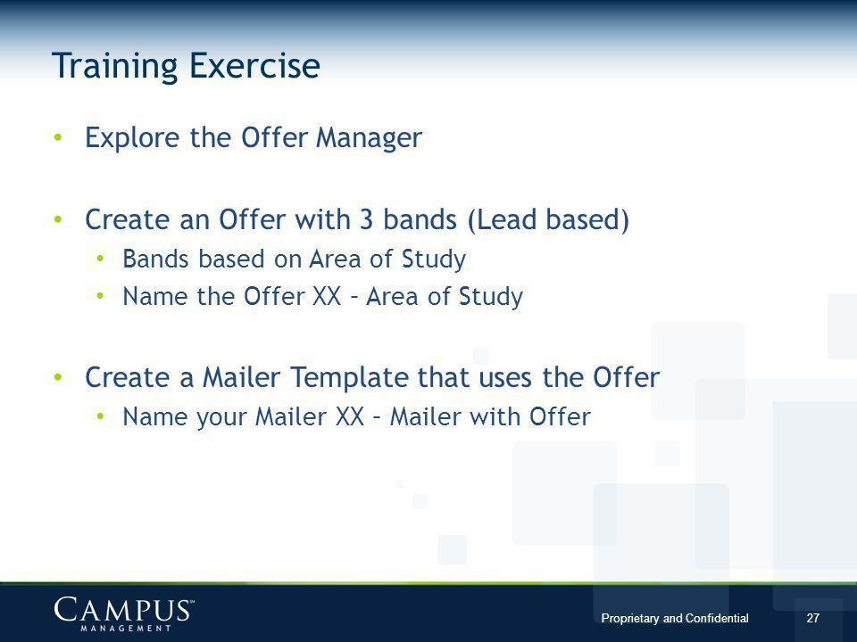 Training Exercise Explore the Offer Manager