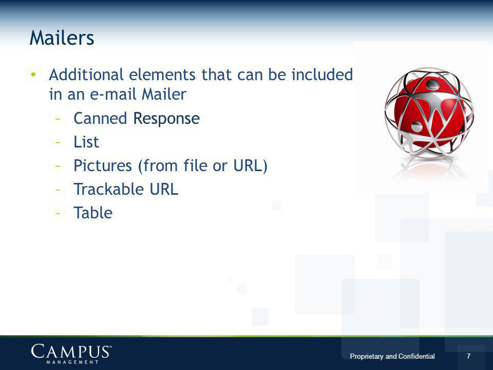 Mailers Additional elements that can be included in an e-mail Mailer